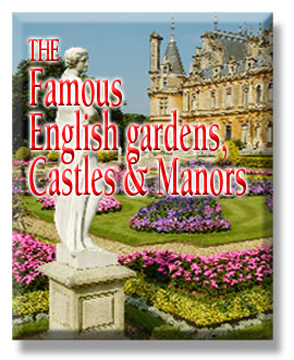 The Famous English Gardens, Castles & Manors